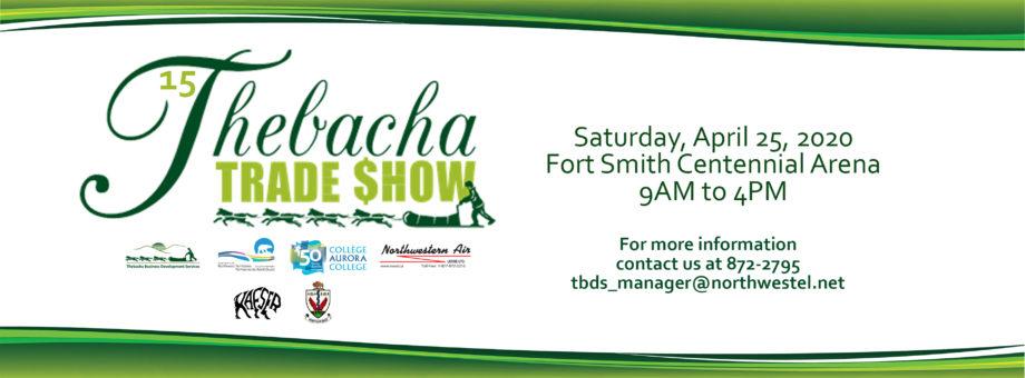 Thebacha Trade Show 2020